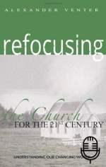 Refocusing Church for 21st Century (3 teachings MP3 set)