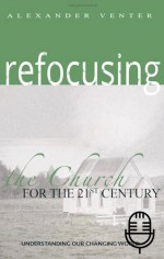 Refocusing Church for 21st Century (3 teachings MP3 set)