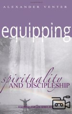 Spirituality and Discipleship - Equipping for Life Series 301 (6 teachings Flash Movie)