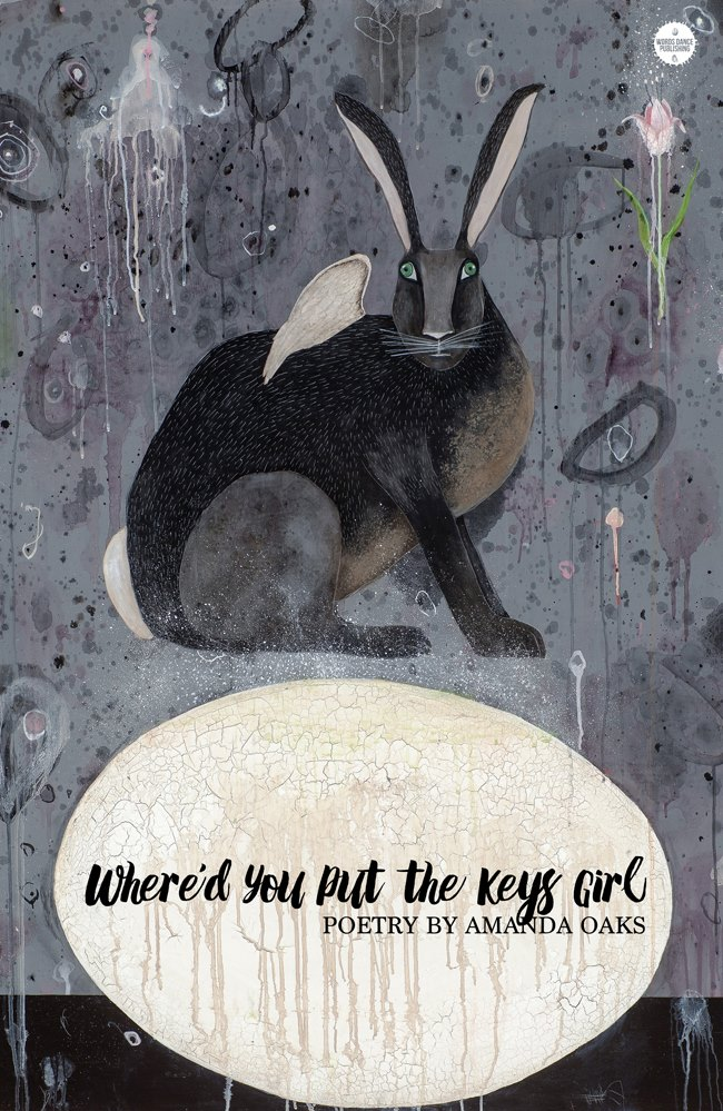 Where'd You Put the Keys Girl by Amanda Oaks