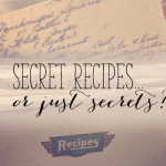 Secret Recipes... or just Secrets? | Alex Inspired