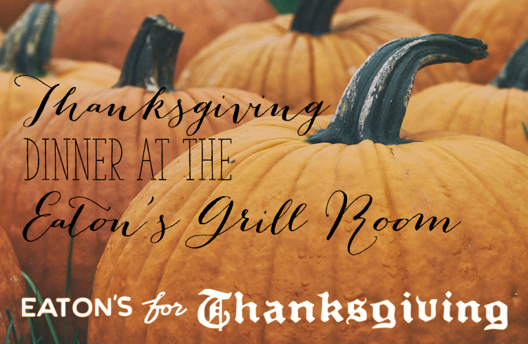 Thanksgiving Dinner at the Eaton's Grill Room -Ever wonder what it would have been like to have Thanksgiving Dinner at the Eaton's Grill Room? | Alex Inspired