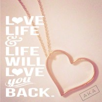 Love Life & Life Will Love you Back