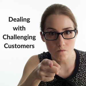 Dealing with Challenging Customers