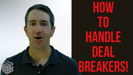 How To Handle Deal Breakers