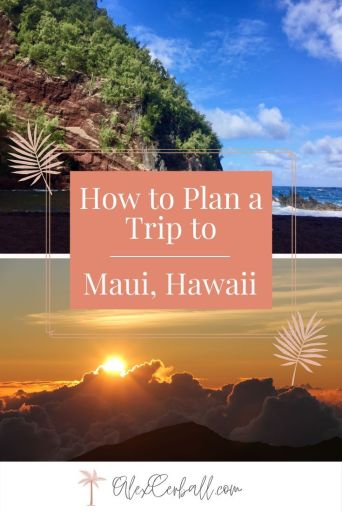 Maui Itinerary: The Ultimate 4-day trip