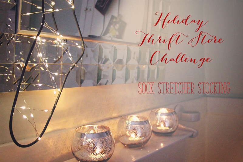 Holiday Thrift Store Challenge – Vintage Sock Stretcher Stocking | Alex Inspired