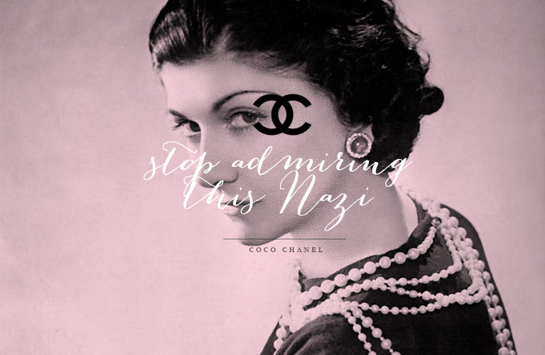 "Photo of Coco Chanel ""Stop Admiring this Nazi"" 