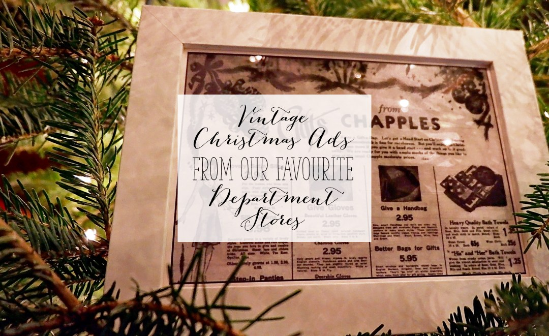 CREATIVE HOLIDAYS Vintage Christmas Ads from our Favourite Department Stores | Alex Inspired