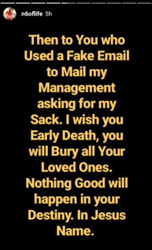 OAP & rapper N6 wishes death upon the individual who called his management asking for his sack