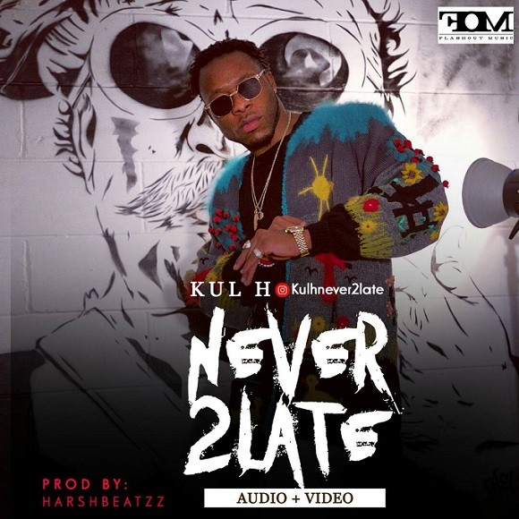 5a58818439d6e - Top UK/Nigerian Act Kul H releases new single titled Never2Late