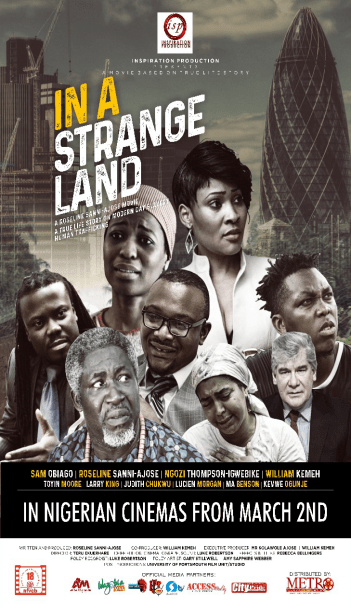Roseline Sanni-Ajose?s ?In A Strange Land? tackling modern day slavery set for release in Cinemas!