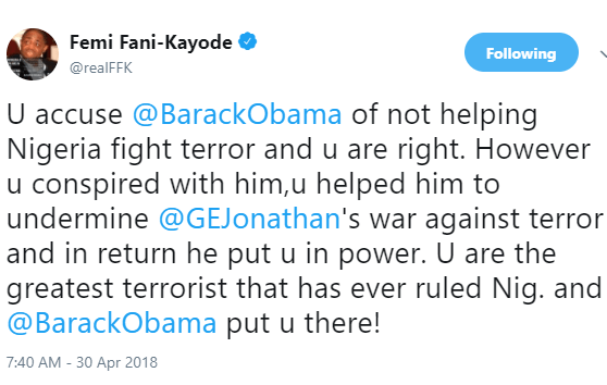 You are the greatest terrorist that has ever ruled Nigeria?and Barack Obama put you there - FFK to Buhari
