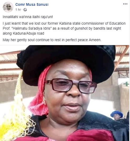Former commissioner for Education in Katsina state, Halimatu Sa?adiya Idris,  killed by armed robbers along Abuja-Kaduna road