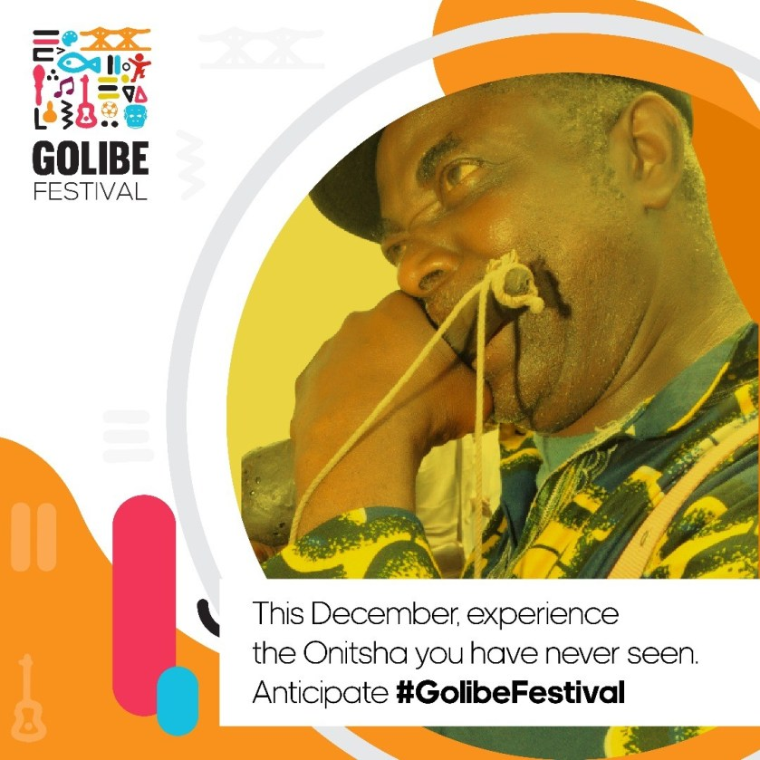 Golibe Festival 2018: Onitsha to host Inaugural world-class festival