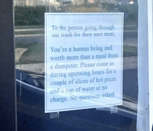 Pizza restaurant posts incredible note on door after finding homeless people eating from nearby bins