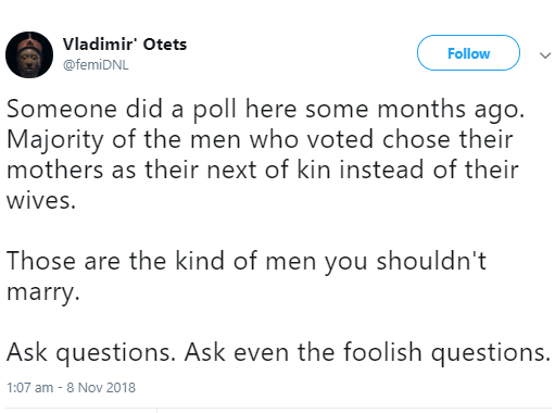"""""""Men who choose their mothers as next of kin instead of their wives are the kind you shouldn"""