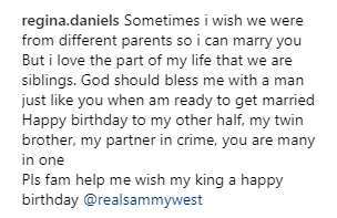 """""""I wish we were from different parents so I can marry you"""" Teen actress Regina Daniels celebrates her brother on his birthday"""