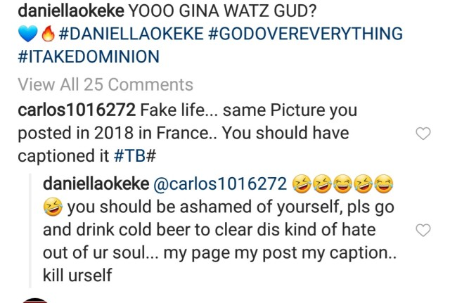 Between Daniella Okeke and a follower who accused her of living fake life