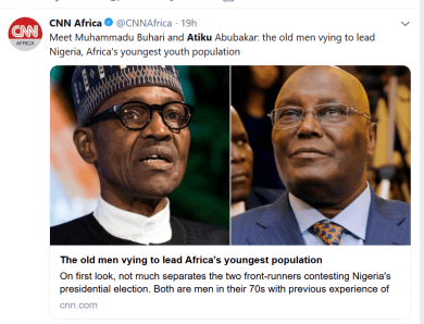 "CNN describes President Buhari and Atiku as ""the old men vying to lead Nigeria, Africa's youngest youth population"""