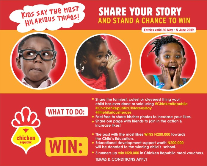 Chicken Republic Prepares to mark 2019 Children?s Day with ?Kids Say the Most Hilarious Things? Campaign