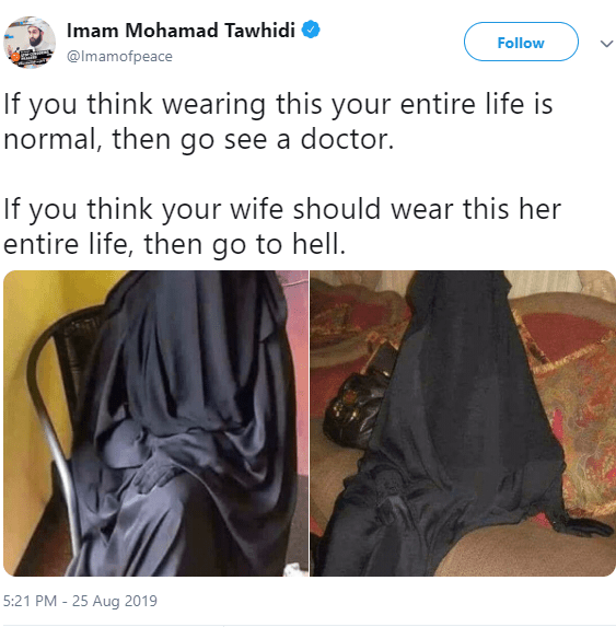 """""""If you think your wife should wear Burqa her entire life then go to hell"""" - Imam of Peace tells Muslim men"""