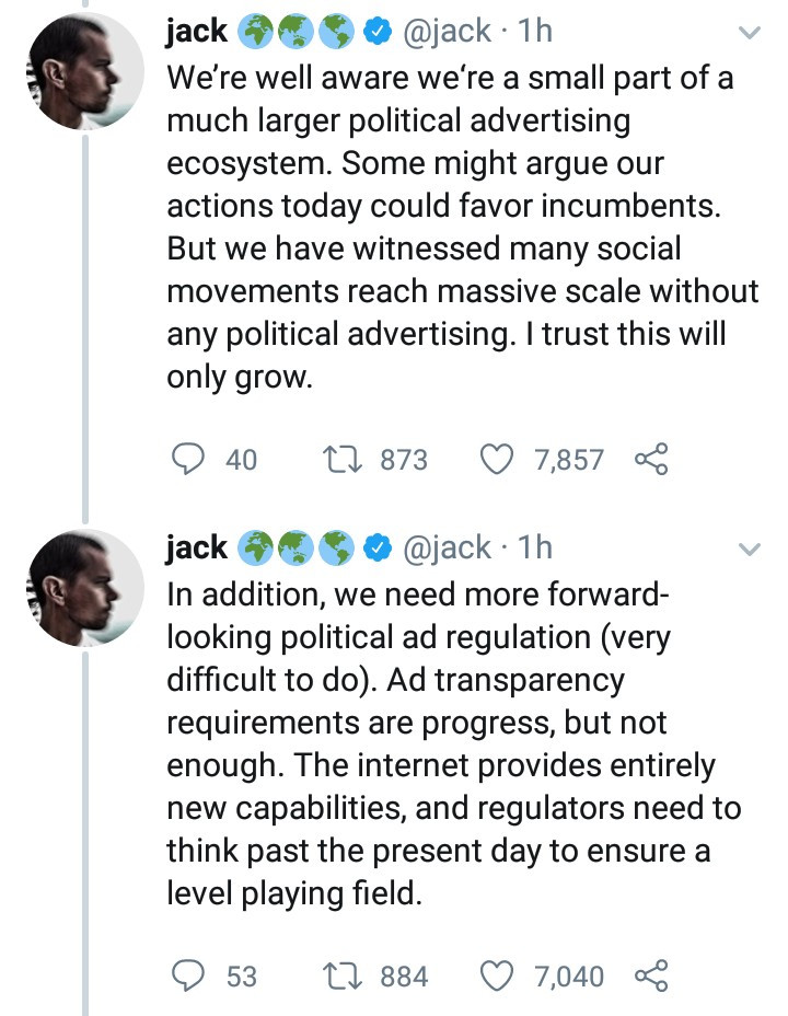 "Twitter CEO, Jack Dorsey announces plan to ban ""all political advertising on Twitter globally"""