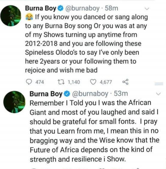 I repeat, nobody that is not Fela or my family can ever say they paved any way for me - Burna Boy insists