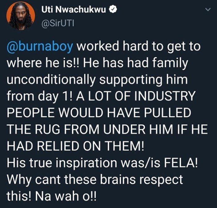 """We should thank Burnaboy for putting respect on our name internationally"" Uti says in defence after Burna said no one paved the way for him"