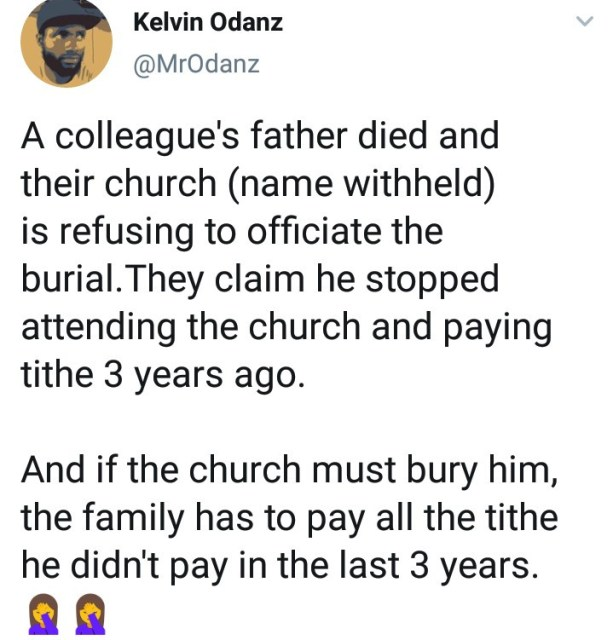 How Church allegedly refused to bury its member because he stopped paying tithe years before he died