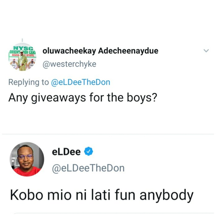 I?m not giving a single Kobo to anyone - rapper Eldee tells a follower asking for giveaway