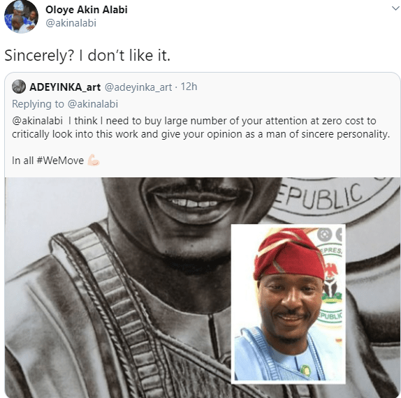 Sincerely? I don?t like it- Lawmaker, Akin Alabi tells artist who drew a portrait of him and presented it to him on Twitter