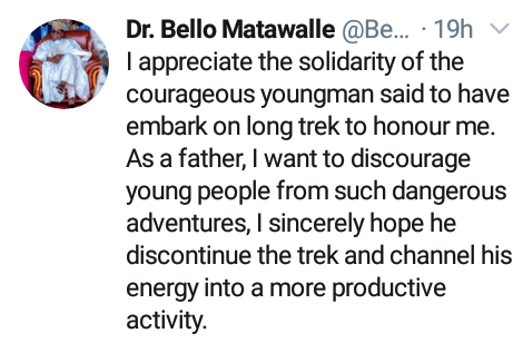 """""""Channel your energy into a more productive activity""""  - Governor Matawalle stops man trekking from Kaduna to Zamfara for him"""