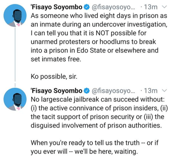 It is not possible for unarmed protesters or hoodlums to break into a prison in Edo State- Journalist Fisayo Soyombo says