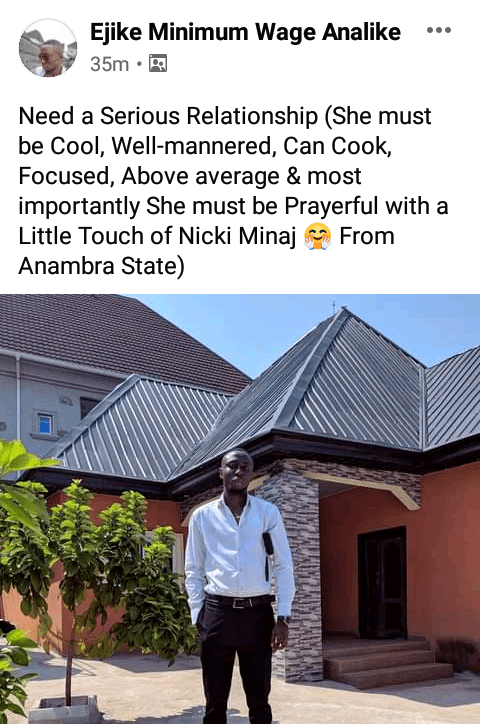 "Nigerian man needs a well-mannered and focused lady for serious relationship; Says ""she must be prayerful with a little touch of Nicki Minaj"""