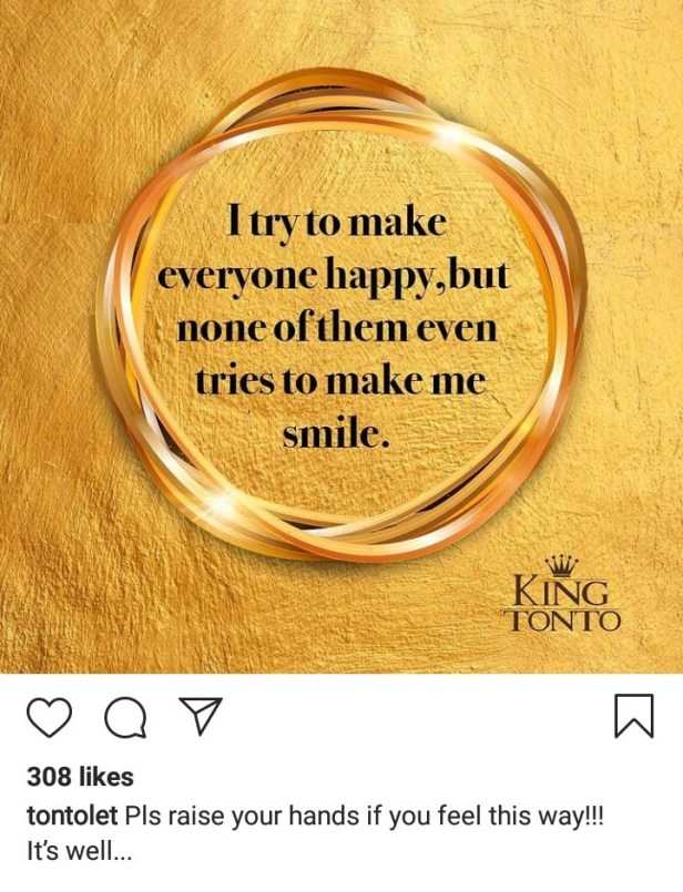 I try to make everyone happy but none of them tries to make me smile - Tonto Dikeh laments