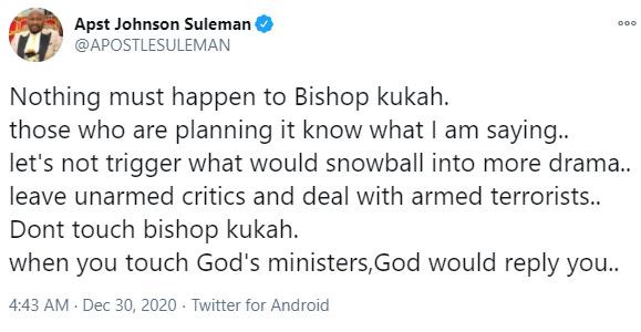 Nothing must happen to Bishop Kukah, face terrorists ? Apostle Suleman