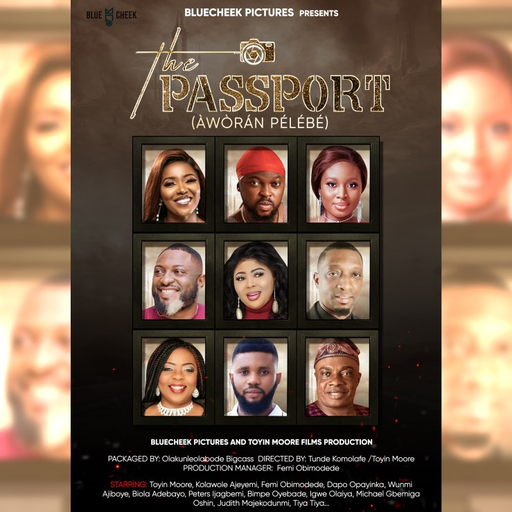 Official Trailer for Bluecheek Picture?s Film ?The Passport? starring Biola Adebayo, Kolawole Ajeyemi, Dapo Opayinka, Bimpe Oyebade, Toyin Moore