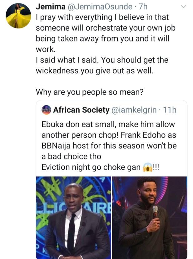Jemima Osunde curses follower who asked for Ebuka Obi Uchendu to be replaced as the host of Big Brother Naija