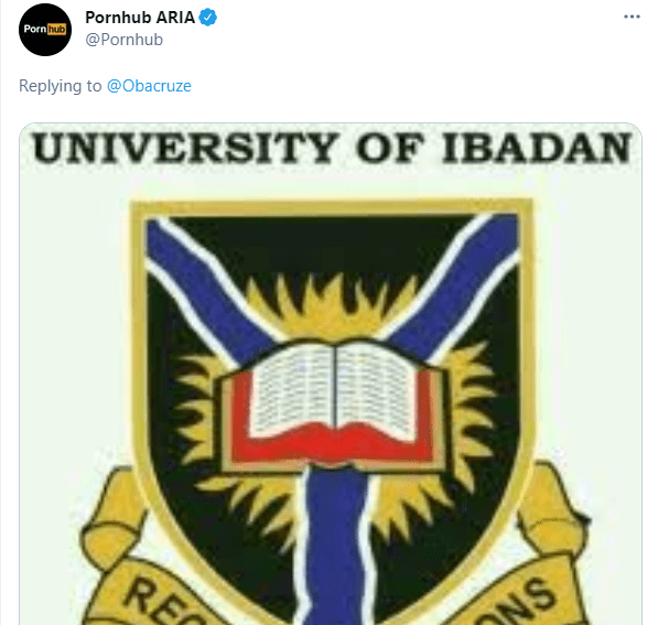 Pornhub reacted to a tweet asking where in Nigeria they will open their African headquarters and they picked University of Ibadan...lol