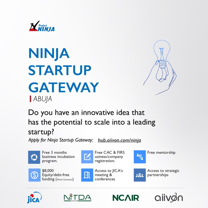 Are You a Founder in Abuja? $8,000 in Equity-Free Funding, Mentorship and More - Apply for the Ninja Startup Gateway
