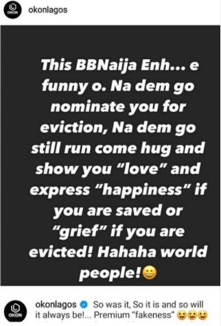 """Premium fakeness""- Actor, Okon Lagos, tags BBNaija housemates"