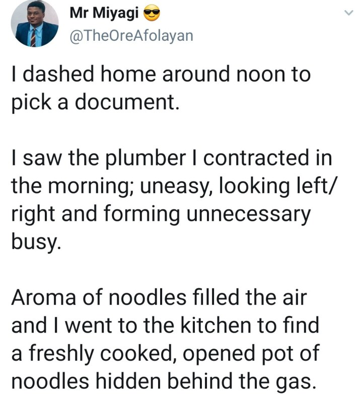 Man shocked after plumber he hired cooked noodles in his home while he was away