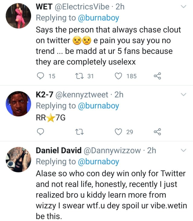 Real life is not Twitter. I stay winning in real life - Burna Boy tweets after London concert and gets dragged by Twitter users