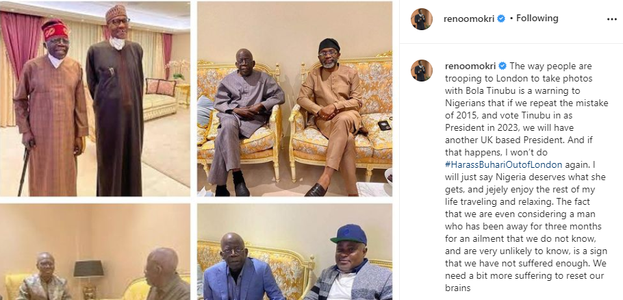 ''If we repeat the mistake of 2015, and vote Tinubu in as President in 2023, we will have another UK based President - Reno Omokri