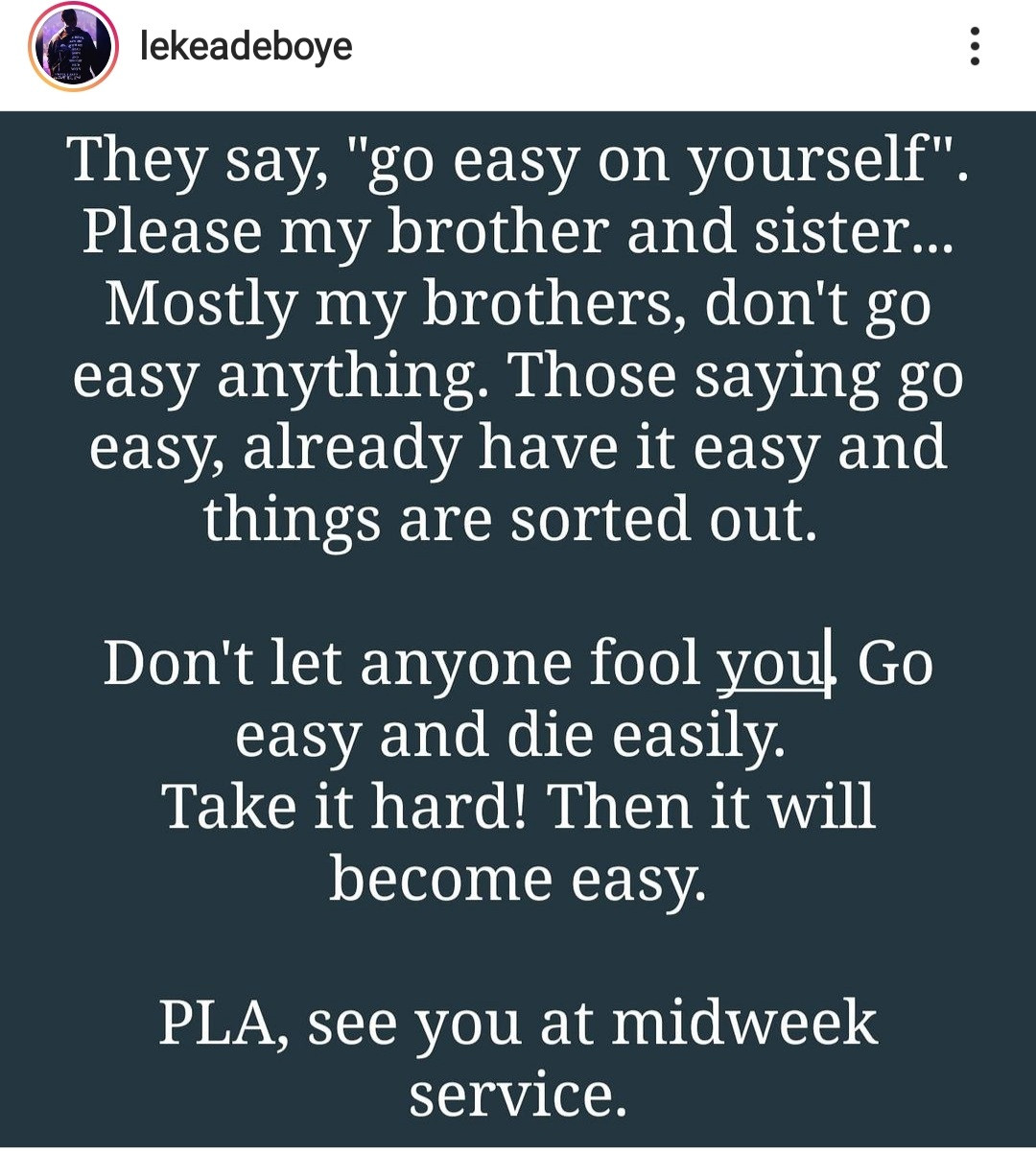"""""""Take it hard then it will become easy"""" Leke Adeboye warns his followers against going easy on themselves"""
