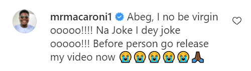 Instagram comedians Broda Shaggi and Mr Macaroni deny being virgins after a lady alleged that she had s*x with Shaggi