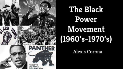 The Black Power Movement Presentation  Alexis Coronas Digital Portfolio