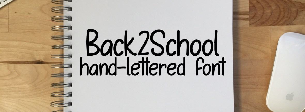 Back2School font - a hand-lettered font for back to school season