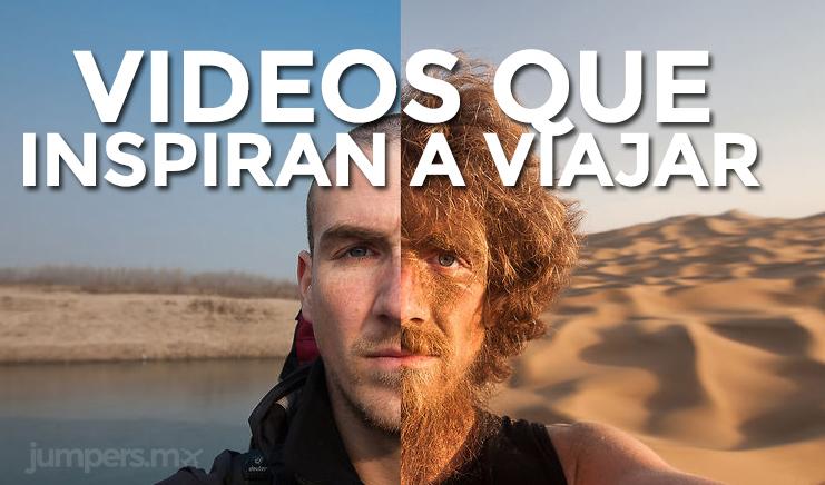 Los mejores videos que inspiran a viajar a cualquiera
